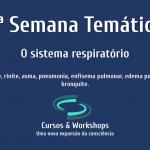 6ª semana temática – O sistema respiratório