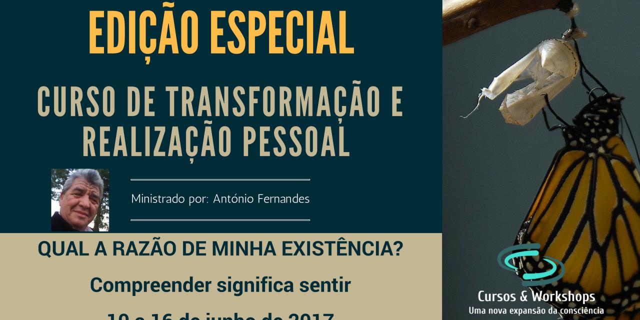 """""""Edição Especial""""- Curso intensivo de transformação e realização pessoal"""